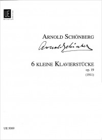 Schoenberg, A: Sechs Kleine Klavierstucke Op.19
