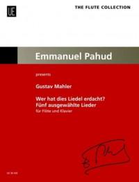 Mahler: Wer hat dies Liedel erdacht?