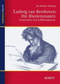 Huizing, J M: Ludwig van Beethoven: Die Klaviersonaten