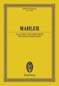 Mahler, Gustav: Das Lied Von Der Erde: (The Song Of The Earth)