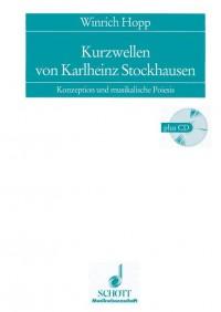 Hopp, W: Kurzwellen von Karlheinz Stockhausen