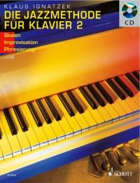 Ignatzek, K: The Jazz Method for Piano Solo Band 2