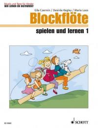Blockflöte spielen und lernen Heft 1
