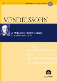 Mendelssohn: A Midsummer Night's Dream op. 61