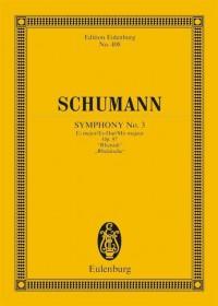 Schumann, R: Symphony No. 3 Eb major op. 97