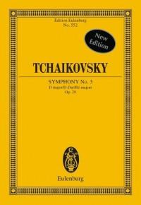 Tchaikovsky: Symphony No. 3 D major op. 29 CW 23