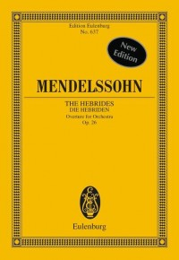 Mendelssohn: The Hebrides op. 26