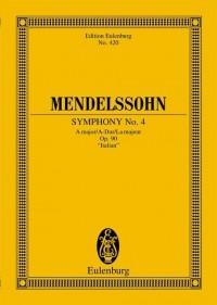 Mendelssohn: Symphony No. 4 A major op. 90