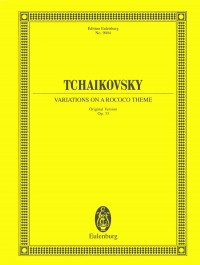 Tchaikovsky: Variations on a Rococo Theme for Cello and Orchestra op. 33