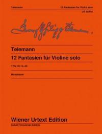 Telemann, G P: 12 Fantasies TWV 40:14-25