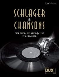 Weiss, S: Schlager und Chansons