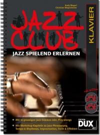 Andy Mayerl_Christian Wegscheider: Jazz Club Klavier