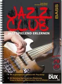 Andy Mayerl_Christian Wegscheider: Jazz Club Bass