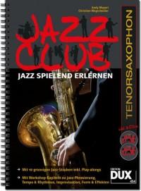 Andy Mayerl_Christian Wegscheider: Jazz Club Tenorsaxophon