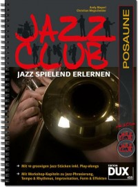 Andy Mayerl_Christian Wegscheider: Jazz Club Posaune