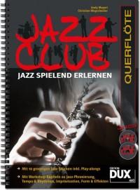 Andy Mayerl_Christian Wegscheider: Jazz Club Querflöte