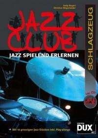 Andy Mayerl_Christian Wegscheider: Jazz Club Schlagzeug