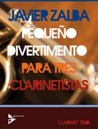 Zalba, J: Pequeño Divertimento Para Tres Clarinetistas