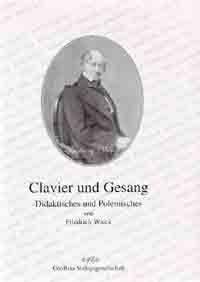 Wieck, F: Clavier und Gesang