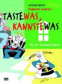 """Wolfgang Wierzyk: Keyboard Konkret 1 """"Taste was kannste was"""""""