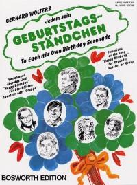 Gerhard Wolters: Jedem Sein Geburtstagsständchen