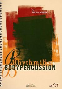 Dietrich Wöhrlin: Rhythmik und Bodypercussion