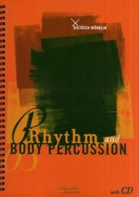 Dietrich Wöhrlin: Rhythm and Body Percussion