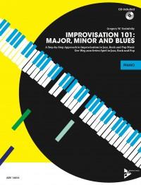 Yasinitsky, G: Improvisation 101: Major, Minor and Blues