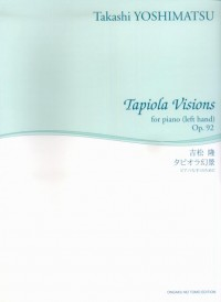 Takashi Yoshimatsu: Tapiola Landscape Vision, Op. 92