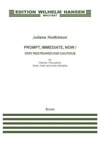 Juliana Hodkinson: Prompt, Immediate, Now