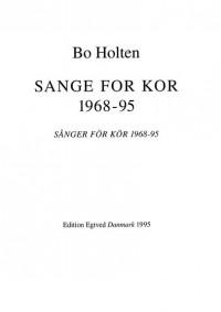Bo Holten: Sange For Kor 1968-95