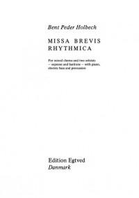 Bent Peder Holbech: Missa Brevis Rhytmica