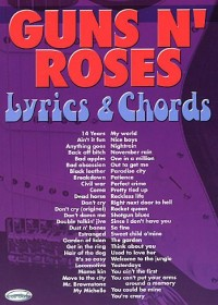 Guns N' Roses: Lyrics & Chords