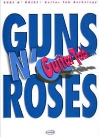 Guns N' Roses Guitar Tab Anthology (GTAB