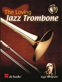 Whigham: The Loving Jazz Trombone