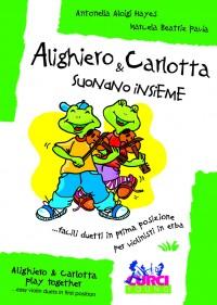 A. Aloigi Hayes: Alighiero & Carlotta Suonano Insieme