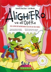A. Aloigi Hayes: Alighiero Va All'Opera