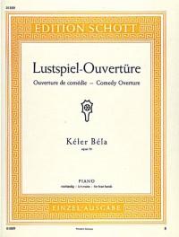 Kéler, B: Comedy Overtury op. 73