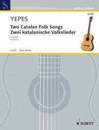 Yepes, N: Two Catalan Folk Songs
