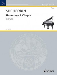 Shchedrin, R: Hommage à Chopin