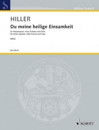 Hiller, W: Du meine heilige Einsamkeit