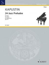 Kapustin, N: 24 Jazz Preludes op. 53