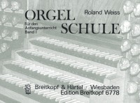 Weiss: Orgelschule, Band 1