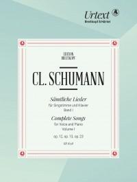 Schumann, C: Complete Songs  Bd. 1
