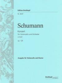 Schumann, R: Cello Concerto A minor op. 129