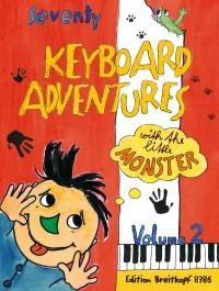 70 Keyboard Adventures with the Little Monster