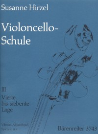 Hirzel, S: Cello Method, Vol. 3: Fourth-Seventh Position, Vibrato, Chords (G)