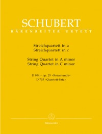 Schubert, F: String Quartet in A minor (Rosamunde) (D.804) (Op.29), & Quartet Movement in C minor (D.703) (Urtext)