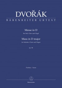 Dvorak, A: Mass in D major Op.86. Organ version (L) (Urtext). (Series: Choir & Organ)