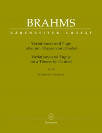 Brahms: Variations and Fugue on a Theme by Handel for Piano op. 24
